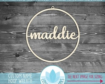 Custom Name Hoop Wreath, Unfinshed Wood For DIY Projects, Wooden Hoop Wreath, Personalized Door Wreath, Wood Name Sign, Laser Cut