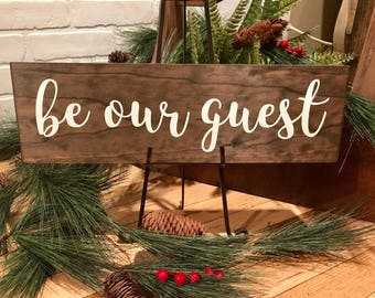 Be Our Guest Sign, Be Our Guest, Be Our Guest Wood Sign, Be Our Guest Wall Decor, Guestroom Sign, Guestroom Wood Sign, Wood Sign, Guest Sign