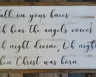 """Fall on Your Knees - Oh Holy Night - O Holy Night Reclaimed Wood Sign 16""""x28"""", Christmas Decor"""