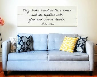 They Broke Bread in Their Homes | They Broke Bread Wood Sign | Reclaimed Wood Signs | Large They Broke Bread Wood Sign | Acts 4:26 sign