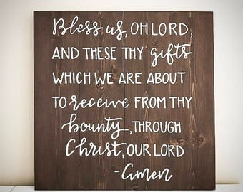 Custom Wood Prayer Sign - Bless Us Oh Lord And These Thy Gifts Prayer - 22x22 Handlettered Catholic Grace Sign Quote - Custom Wood Sign Shop