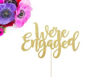Engagement Cake Topper | We're Engaged Cake Topper | Bridal Shower Cake Topper | Engagement Party Decor | Engaged AF Cake Topper | Gold