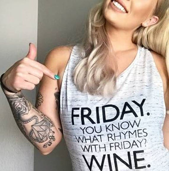 FRIDAY WINE, Friday Shirt, Weekend Shirt, TGIF, Friday Wine Tee, Friday Vibes Tee, Friday Tshirt, Friday Tshirts