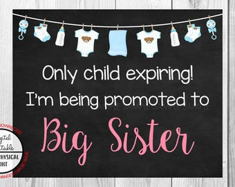 Only Child Expiring,  I'm Being Promoted to Big Sister, Pregnancy Announcement Chalkboard Sign, Pregnancy Reveal Sign, Printable, Boy Sign