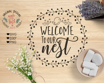 home svg, welcome home svg, welcome to our nest svg, house svg, svg files, cutting files, housewarming svg, decal designs, stencil design