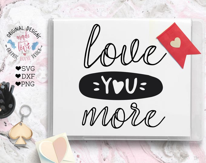 love svg, valentine's svg, love quote, valentine's day svg, love quote, love design for cricut, silhouette cameo, romance svg, couple svg