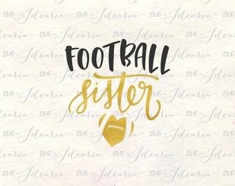 Football sister svg, football svg, football svg files, football shirt svg, football heart svg, football cut file, sport svg, football cricut