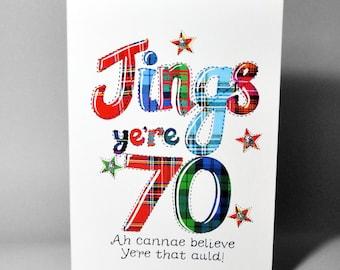 Scottish Birthday Card 70 Jings WWBI89