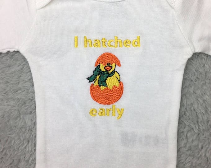 "Preemie bodysuit or newborn bodysuit ""I hatched early"" - preemie clothes, NICU clothes, preemie gift, preemie photography, NICU photo prop"