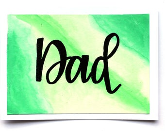 Handmade Watercolor Dad Card   Great for Father's Day   Green or Blue