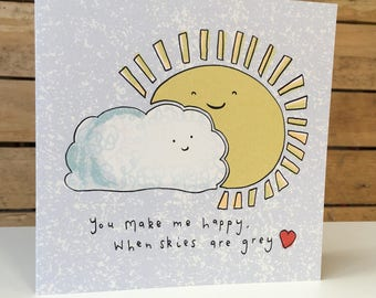You Make Me Happy, Square Recycled Greetings Card