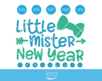 Little Mr New Year SVG, SVG Files for Cricut, Silhouette Cameo SVG, Mister Svg, Svg Cutting File, Cricut Cut Files, Svg Files, Svg, Clipart