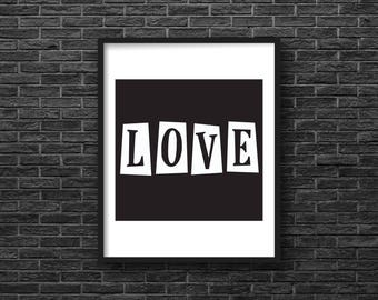 Love, Art Print, Digital Download, Wall Art, Quote, Printable, Instant Download, 8 X 10, Minimalist, Black and White, Typography
