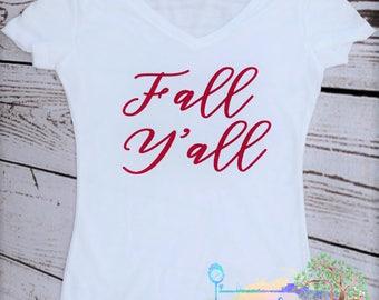 Fall Y'all Shirt- Happy Fall Yall- Fall- Fall Feels- Fall Shirt-It's Fall Yall