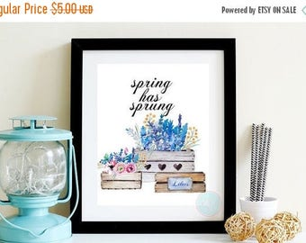 25% OFF SALE- PRINTABLE Art Spring Has Sprung Colorful Typography Floral Typography Poster Spring Decor Spring Art Typography Print Watercol