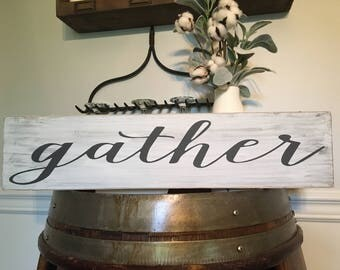 Gather Sign / Rustic Gather Sign / Wooden Gather Sign / Farmhouse Decor