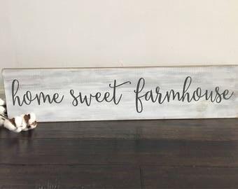 Home sweet farmhouse / Rustic Signs / Farmhouse Signs / Farmhouse Decor / Fixer Upper Style / Home sweet home