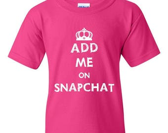 Free Shipping! Blue Tees Add Me On Snapchat Snaps Follow Me Friends Humor Sarcastic Popular Gift Unisex Youth Kids T-Shirt Tee Clothing