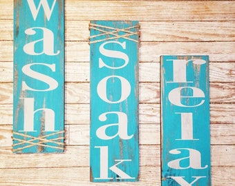 wash soak relax, rustic bath, teal bath signs, Joanna gaines, fixer upper, farmhouse bath, rustic in color, free shipping