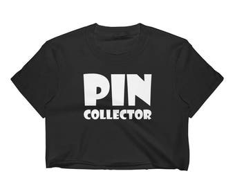 Pin Collector Women's Crop Top Enamel Hat Pin Collector / Trader / Addict