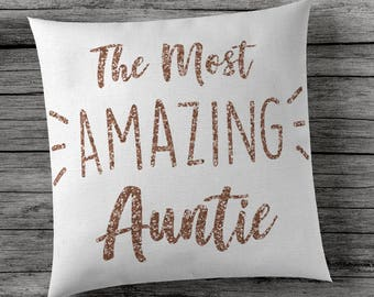 The Most Amazing Auntie - Cushion Cover - Sparkly Rose Gold