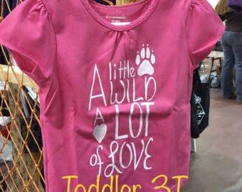 "3T -Toddler ""A Little Wild, A Lot Of Love"""