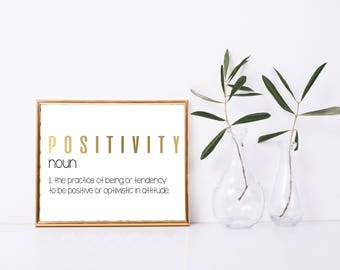 Positivity Definition Printable, Art Print, 8x10, Great Gift, Digital Home Decor, Printable Quote, Home Printable Wall Art
