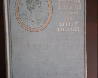 1917 cicely by Annie Fellows Johnston