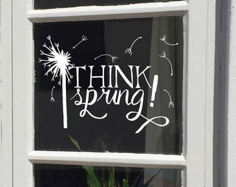 Windowdrawing Think Spring, Spring quote, Spring chalkdrawing, chalkpen, dandelion, fluff