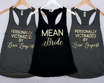 CUSTOMIZABLE! Mean Girls movie tanks, bridesmaid shirts, bridesmaid tanks, funny bridesmaid shirts, funny bridesmaid tanks, team bride