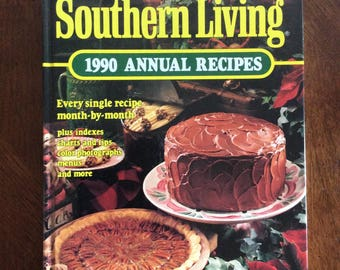 Vintage-Southern Living-1990 Annual Recipes-hardcover book-month by month-Oxmoor House-antique-recipe book-kitchen-cooking-baking