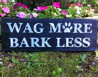 Handmade chalkboard style wooden Wag More Bark Less dog lover paw print sign