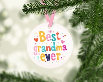 Best Grandma Ever Ornament