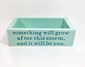 Wood Planter Box, Stained & Sealed, Teal Quote