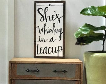 10x20 she's whiskey in a teacup -- hand painted