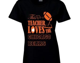 Chicago Bears Women's T Shirt, This Teacher Loves Them, Chicago Bears Ladies Shirt, Chicago Bears Women's Apparel, Bears Women's Shirts