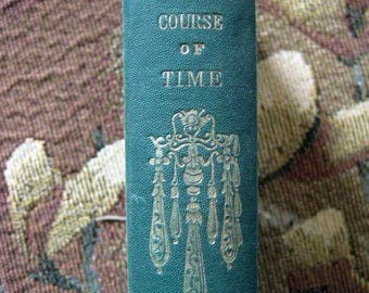 Christmas In July Sale The Course Of Time, A Poem, By Robert Pollok, Vintage Poetry, Antique Book