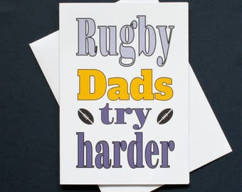 Rugby dad card, rugby father's day, rugby dad birthday, rugby card for dad, rugby dads try harder, funny rugby card