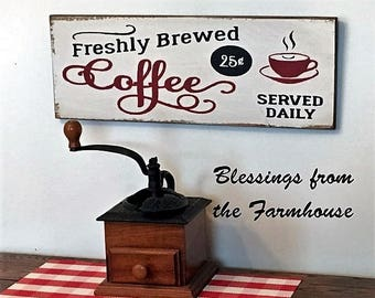 Freshly Brewed Coffee Served Daily wood sign Modern Farmhouse
