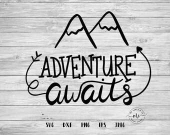 Adventure Awaits, Handlettered, Wood Sign Design, Wonderlust, Adventure, Travel,  Cricut, Silhouette, Cut Files, svg, dxf, png, eps, jpeg