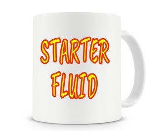 Starter Fluid Mug, Funny Coffee Mug, Mechanic Mug, Gift For Mechanic, Office Mug, Office Gifts, Work Mug