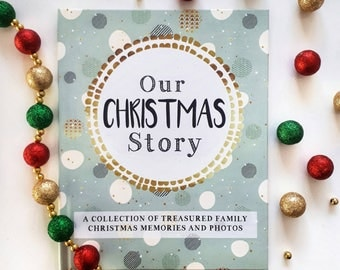 Our Christmas Story - A Family Record Book