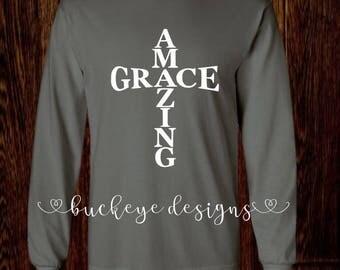Amazing Grace Shirt - Amazing Grace T-Shirt - Amazing Grace Long Sleeve - Christian Shirt - Amazing Grace - Amazing Grace Hoodie - Christian