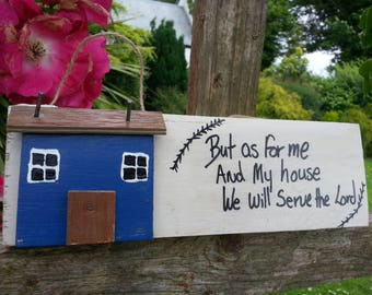 """Bible verse wall art, reclaimed wood , driftwood house """" But as for me and my house we will serve the Lord"""" bible verse, inspirational quote"""