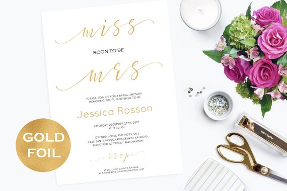 Gold Wedding Invitation Template - Miss soon to be Mrs Bridal Shower Invitation - Gold and white wedding - Downloadable wedding  #WDH0098