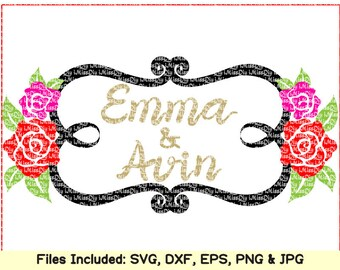 Welcome Wedding svg files for Cricut Silhouette rose flower flourish monogram frame svg bridal shower sign invitation cups png dxf cut files
