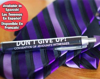 Don't Give Up,JW Pens,Convention Gifts,jw.org pens,jw stuff,JW Gifts,jw regional convention,special convention pen,jw spanish,jw french,