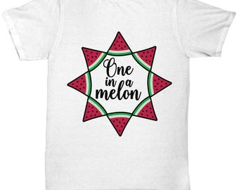 One In A Melon Tee Shirt Valentine's Day Birthday TShirt I Love You Anniversary Birthday Sweetheart Spouse Gift