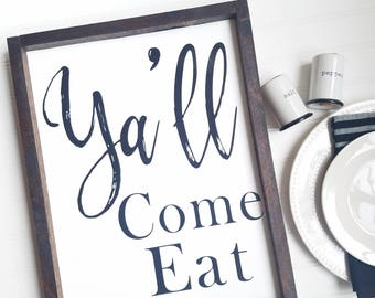 Yall come eat sign, Ya'll come eat, Kitchen sign, farmhouse kitchen decor, kitchen decor, farmhouse kitchen, wood kitchen sign
