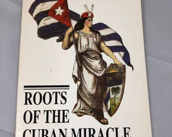 Roots of The Cuban Miracle by Leví Marrero